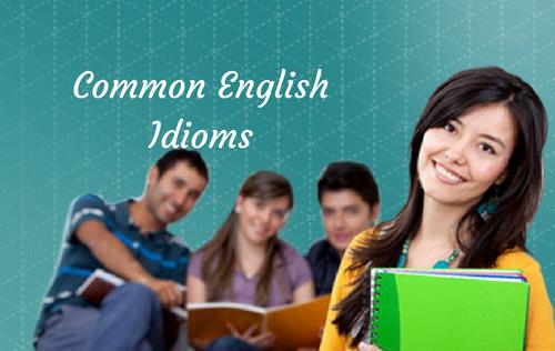 Common English Idioms