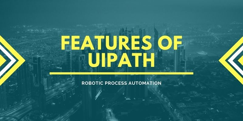 Features of Uipath